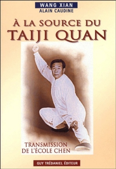 A LA SOURCE DU TAIJI QUAN