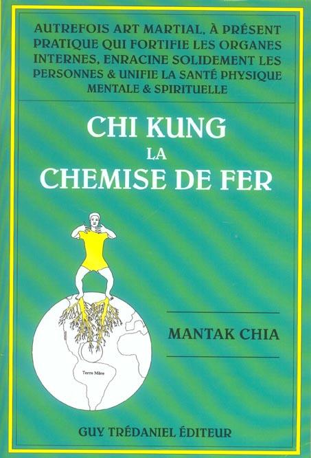 CHI KUNG 1 - LA CHEMISE DE FER