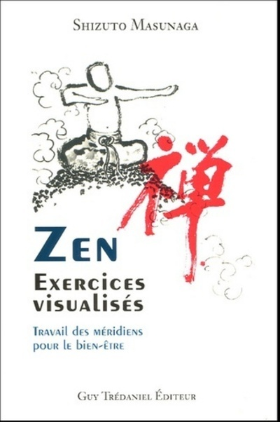 ZEN, EXERCICES VISUALISES