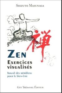 ZEN, EXERCICES VISUALISES