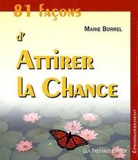 81 FACONS D'ATTIRER LA CHANCE