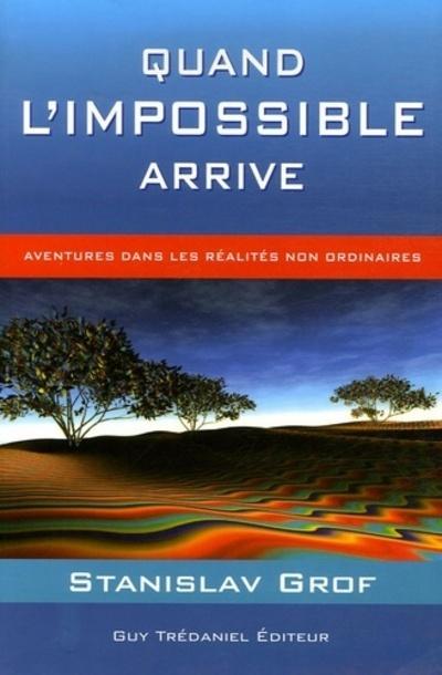 QUAND L'IMPOSSIBLE ARRIVE