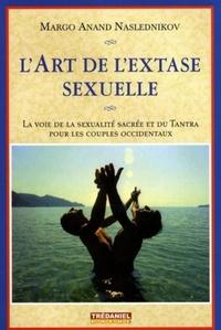 L'ART DE L'EXTASE SEXUELLE (POCHE)