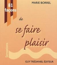 81 FACONS DE SE FAIRE PLAISIR