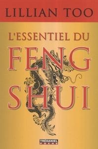ESSENTIEL DU FENG SHUI (L') (POCHE)