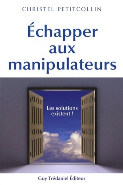 ECHAPPER AUX MANIPULATEURS