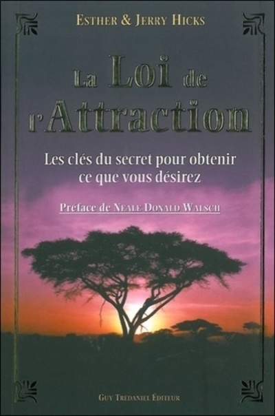 LA LOI DE L'ATTRACTION