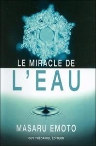 MIRACLE DE L'EAU (LE)