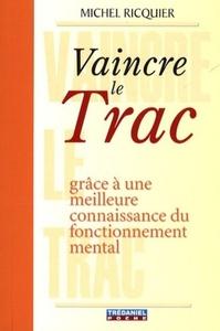VAINCRE LE TRAC