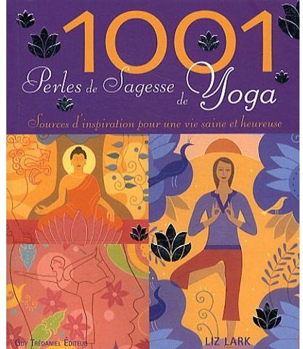 1001 PERLES DE SAGESSE DE YOGA