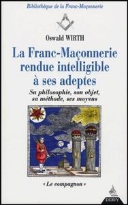 LA FRANC-MACONNERIE RENDUE INTELLIGIBLE A SES ADEPTES, LE COMPAGNON