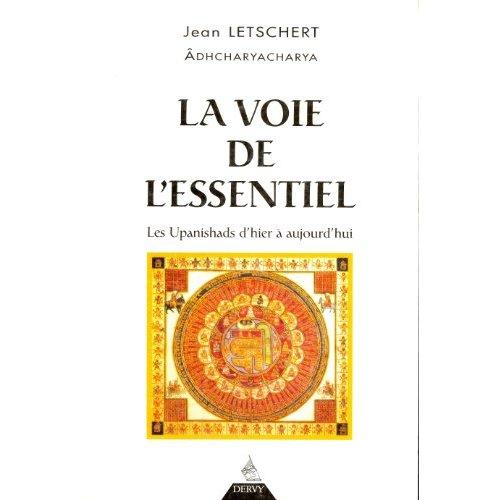 VOIE DE L'ESSENTIEL (LA)