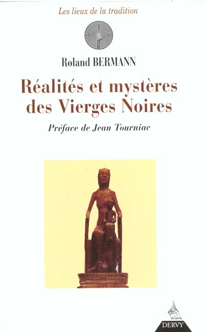 REALITES ET MYSTERES DES VIERGES NOIRES