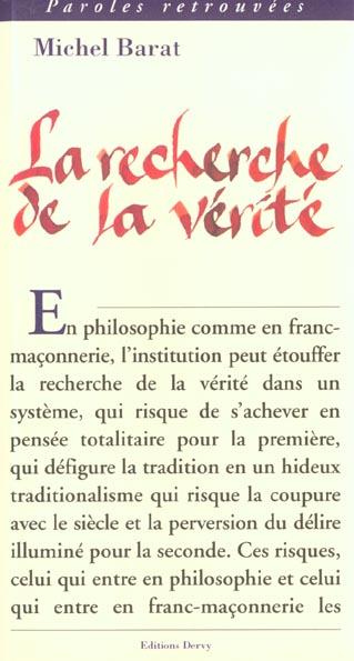 RECHERCHE DE LA VERITE (LA)