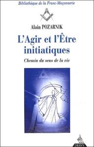 L'AGIR DE L'ETRE INITIATIQUES