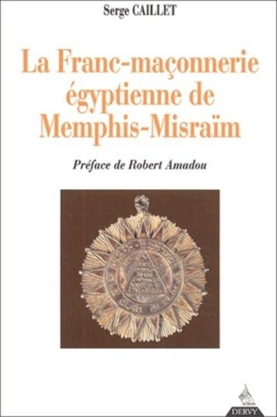 FRANC-MACONNERIE EGYPTIENNE DE MEMPHIS-MISRAIM