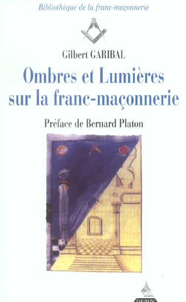 OMBRES ET LUMIERES SUR LA FRANC-MACONNERIE