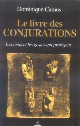 LIVRE DES CONJURATIONS (LE)