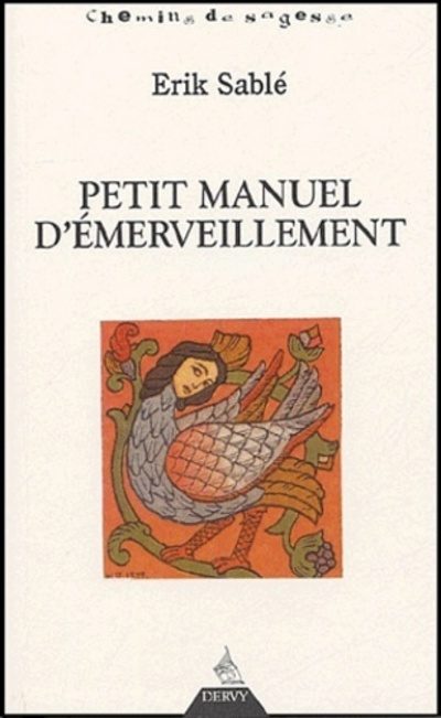 PETIT MANUEL D'EMERVEILLEMENT