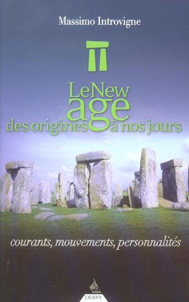 NEW AGE DES ORIGINES A NOS JOURS (LE)