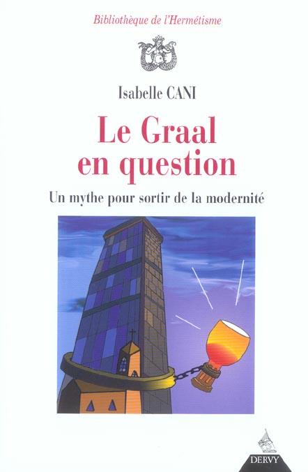 GRAAL EN QUESTION (LE)