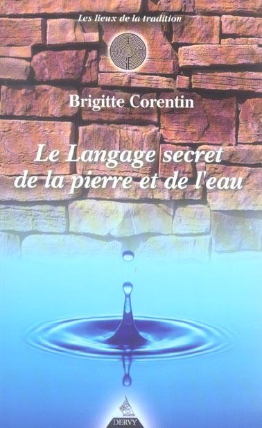 LANGAGE SECRET DE LA PIERRE ET DE L'EAU