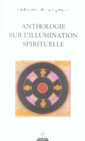 ANTHOLOGIE SUR L'ILLUMINATION SPIRITUELLE (L)