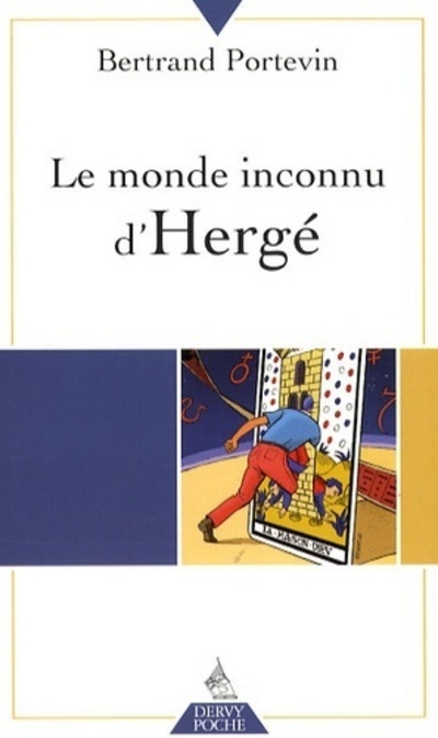 MONDE INCONNU D'HERGE (LE)
