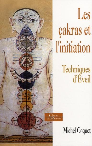 CAKRAS ET L'INITIATION (LES)