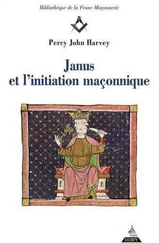 JANUS ET L'INITIATION MACONNIQUE