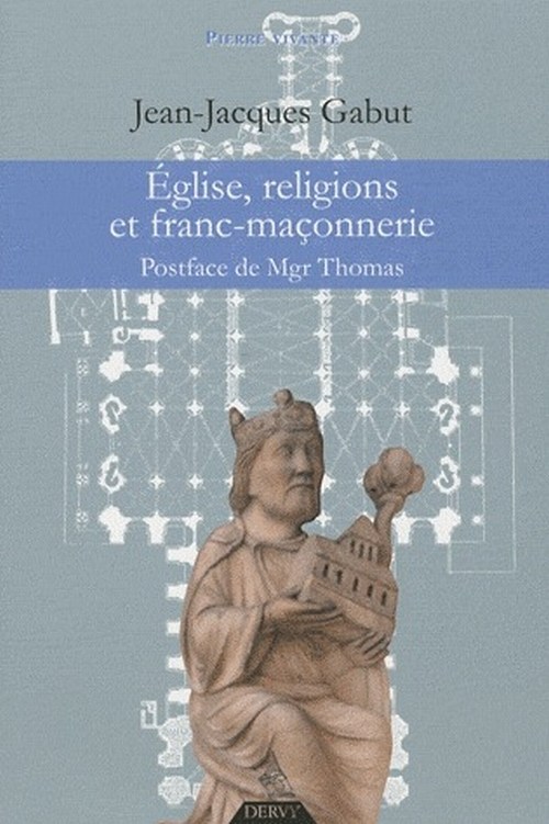 EGLISE RELIGIONS ET FRANC-MACONNERIE