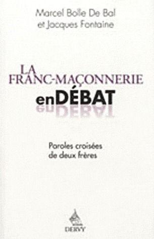 LA FRANC-MACONNERIE EN DEBAT