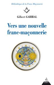 VERS UNE NOUVELLE FRANC MACONNERIE