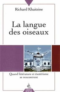LANGUE DES OISEAUX (LA)