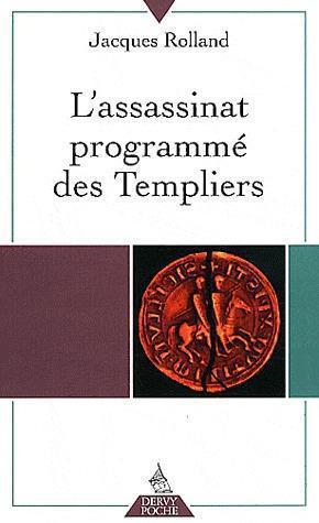 L ASSASSINAT PROGRAMME DES TEMPLIERS