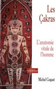 CAKRAS, L'ANATOMIE VITALE DE L'HOMME (LES)