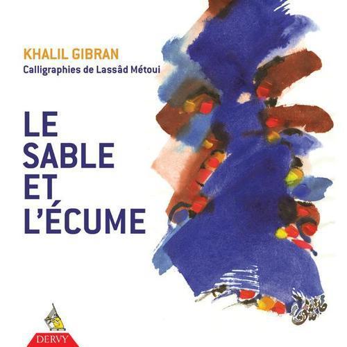 SABLE ET L'ECUME (LE)
