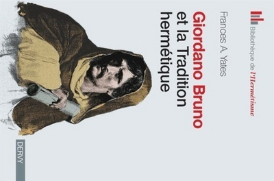 GIORDANO BRUNO ET LA TRADITION HERMETIQUE