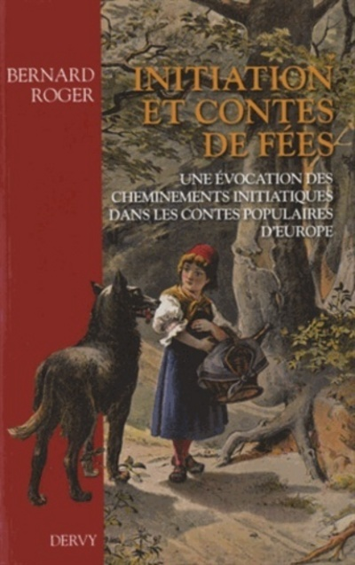 INITIATION ET CONTES DE FEES