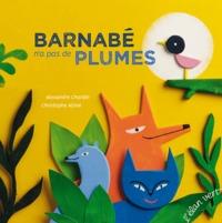 BARNABE N'A PAS DE PLUMES (COLL. LES PETITS M)