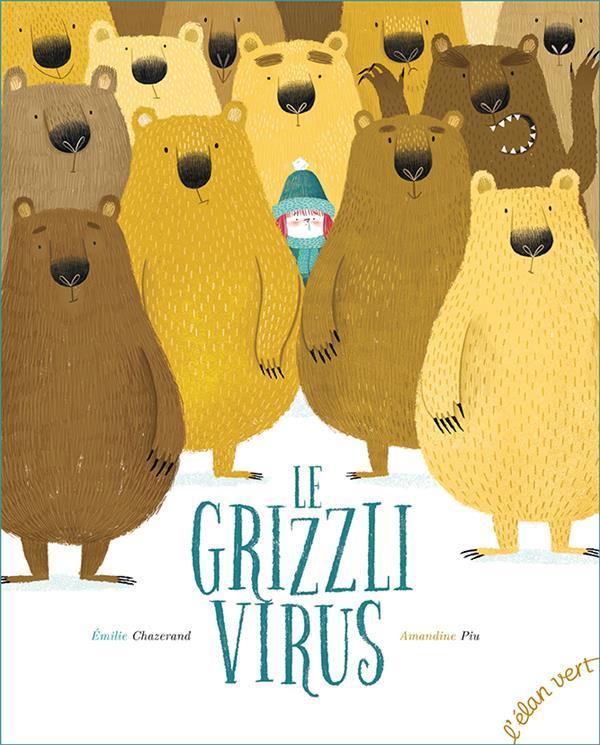 LE GRIZZLI VIRUS