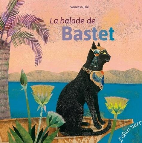 LA BALADE DE BASTET