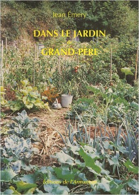 DANS LE JARDIN DE GRAND-PERE