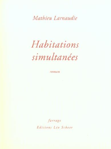HABITATIONS SIMULTANEES
