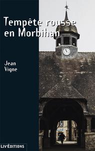 Tempête rousse en Morbihan