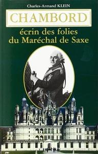 CHAMBORD, ECRIN DES FOLIES DU MARECHAL DE SAXE