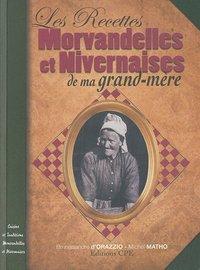 RECETTES MORVANDELLES ET NIVERVAISES DE MA GRAND-MERE