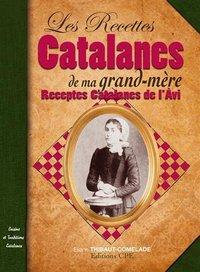 RECETTES CATALANES DE MA GRAND-MERE