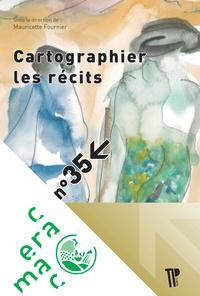 CARTOGRAPHIER LES RECITS