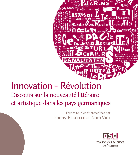 INNOVATION - REVOLUTION. DISCOURS SUR LA NOUVEAUTE LITTERAIRE ET ARTI